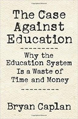 Case Against Education